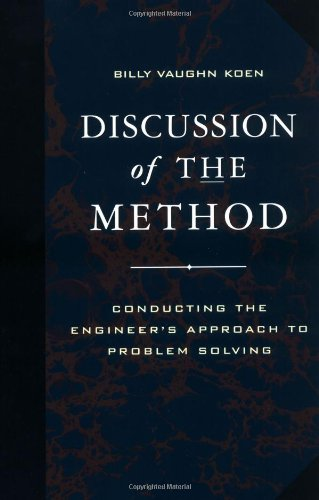 Discussion of the Method: Conducting the Engineer's Approach to Problem Solving (Engineering & Technology)
