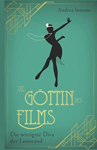 Die Göttin des Films (Lily DuPlessis) (German Edition)