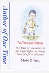 Two Tales of Thailand Paperback