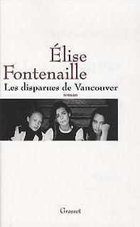Les disparues de Vancouver, Fontenaille, Élise