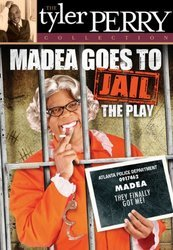 MADEA GOES TO JAIL (THE TYLER PERR MOVIE