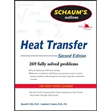 Schaum's Outline of Heat Transfer, 2nd Edition (Schaum's Outlines)