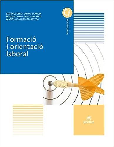 Descargar libros para libros electrónicos gratis Formació i orientació laboral (Ciclos Formativos) 8490785872 PDF