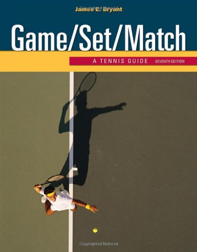 Game/Set/Match: A Tennis Guide