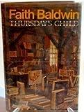 Thursday's Child, Faith Baldwin, 0030149169