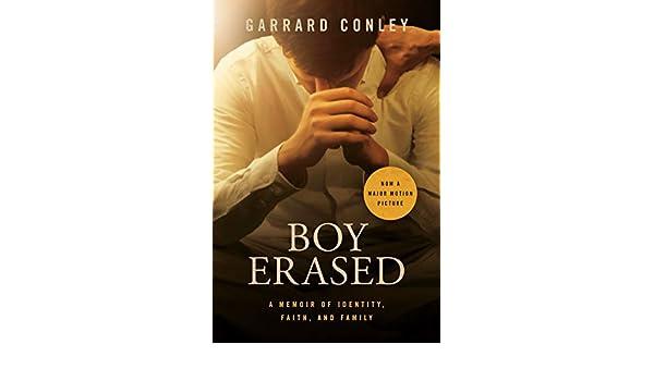 Boy Erased: A Memoir (English Edition) eBook: Garrard Conley ...