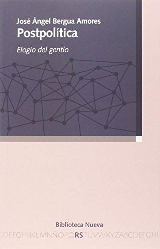 Postpolítica: Elogio del gentío (Razón y Sociedad) por Bergua Amores, José Ángel