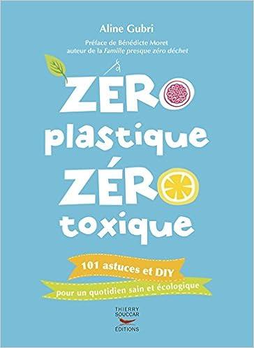 """Résultat de recherche d'images pour """"zéro plastique zéro toxique"""""""
