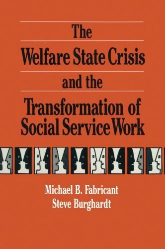 The Welfare State Crisis and the Transformation of Social Service Work