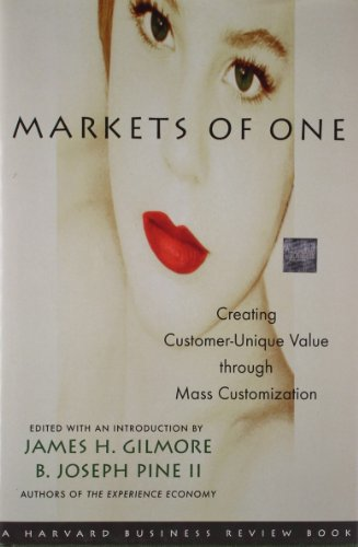 Markets of One: Creating Customer-Unique Value through Mass - Reviews Vintage Unique