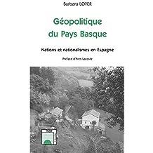 Géopolitique du pays basque:  nations et nationalismes en es