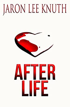 After Life by [Knuth, Jaron Lee]