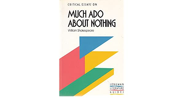 Example Essay Papers Amazoncom Much Ado About Nothing William Shakespeare Critical Essays   Linda Cookson Bryan Loughrey Books The Thesis Statement Of An Essay Must Be also Apa Essay Papers Amazoncom Much Ado About Nothing William Shakespeare Critical  Essay On Healthy Foods