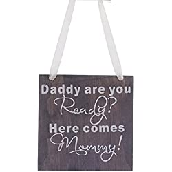 VORCOOL Wood Wedding Gift Plaque Daddy Are You Ready Here Comes Mommy Sign