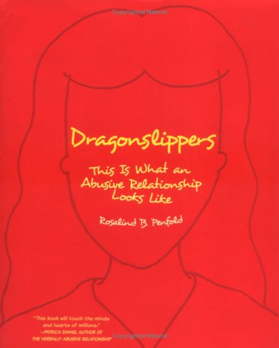Dragonslippers: This is What an Abusive Relationship Looks Like pdf epub