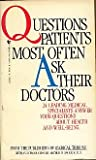 Questions Patients Most Often Ask Their Doctors, Medical Tribune Editors, 0553230301