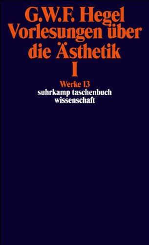 Vorlesungen Uber Die Asthetik; Tl.1