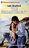 The Arrangement, Sally Bradford, 0373702817