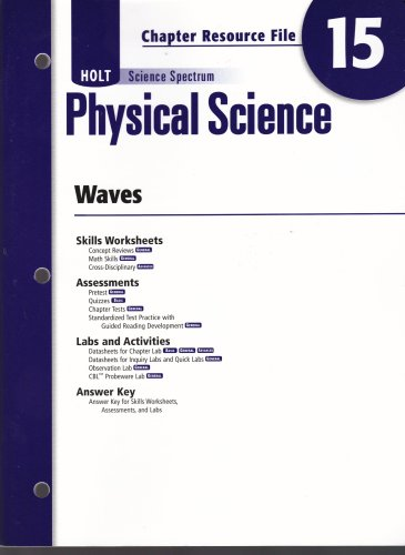 Physical Science; Chapter Resource File #15 Science Spectrum