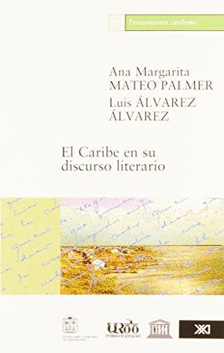 Caribe en su discurso literario, El (Spanish Edition)