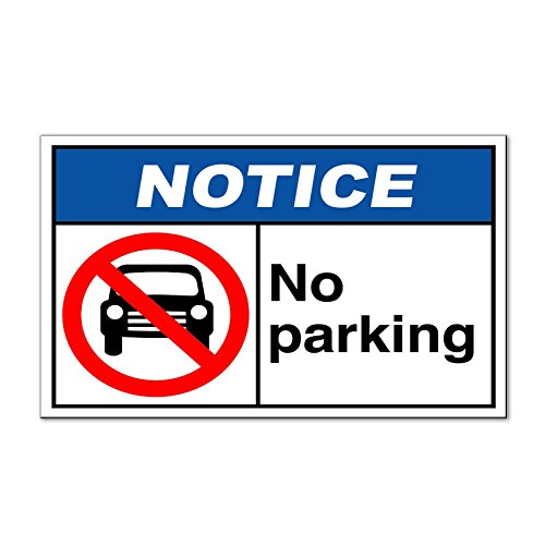 No Parking Notice OSHA / ANSI Safety Magnets Magnetic Signs-QTY 2 -9 x 12 Inches (2 Parking Signs)