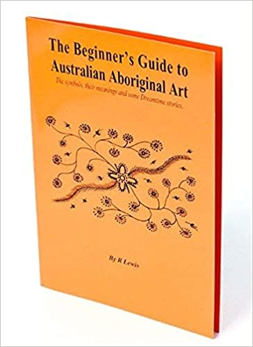 The Beginner S Guide To Aboriginal Art The Symbols Their Meanings