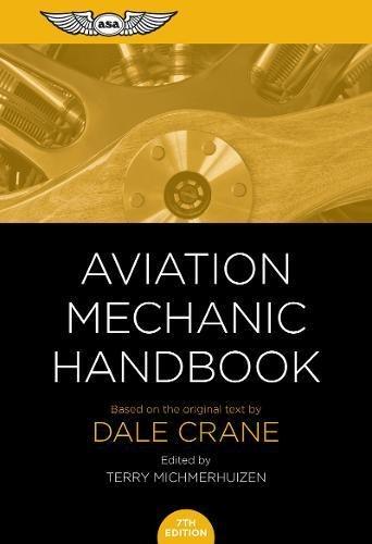 Aviation Mechanic Handbook: The Aviation Standard