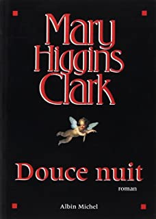 Douce nuit, Clark, Mary Higgins