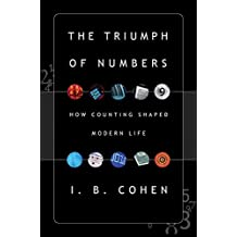 The Triumph of Numbers: How Counting Shaped Modern Life