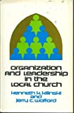 img - for Organization and Leadership in the Local Church book / textbook / text book