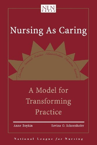 By Anne Boykin - Nursing as Caring: A Model for Transforming Practice (2nd Revised edition) (11/26/00)