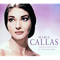 Maria Callas: Popular Music from TV, Film and Opera