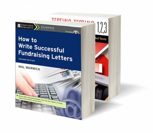 (Warwick Fundraising Set: Revolution in the Mailbox; Testing, Testing 1, 2, 3; How to Write Successful Fundraising Letters (The Mal Warwick Fundraising Series))