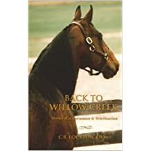 Back To Willow Creek: Stories of a Horseman and Veterinarian