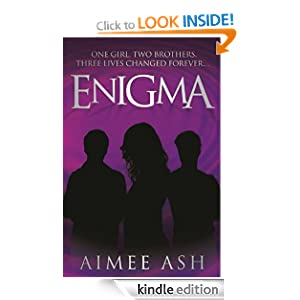 Enigma (Enigma - Part 1 of this exciting trilogy) Aimee Ash