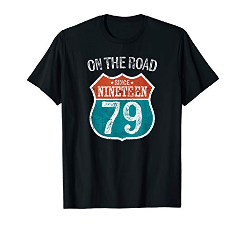 On the Road since 1979 Route Sign Shirt 40th Birthday Gift (1979 Road Shirt)