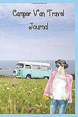 Camper Van Journal: Lined Journal/Notebook to Plan & Record Your Campervanning Adventures Paperback