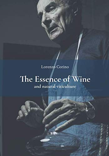 - The Essence of Wine and Natural Viticulture