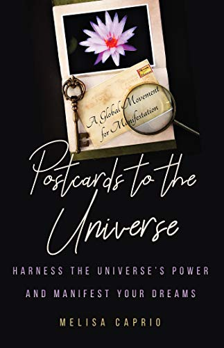 Postcards to the Universe: Harness the Universe's Power and Manifest Your Dreams (Postcards Hobby)
