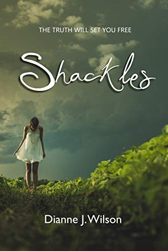 Shackles: The truth will set you free