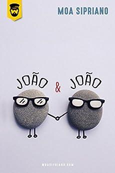 João e João por [Sipriano, Moa]