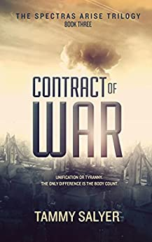 Contract of War: Spectras Arise Trilogy, Book 3 by [Salyer, Tammy]