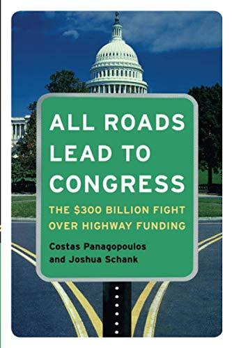 All Roads Lead to Congress: The $300 Billion Fight Over Highway Funding (NULL)
