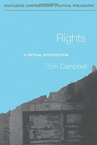 Rights: A Critical Introduction (Routledge Contemporary Political Philosophy)