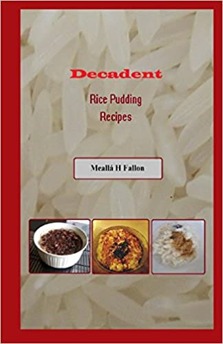 Book Decadent Rice Pudding Recipes