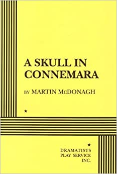 A Skull in Connemara by Martin McDonagh (1999-02-26)