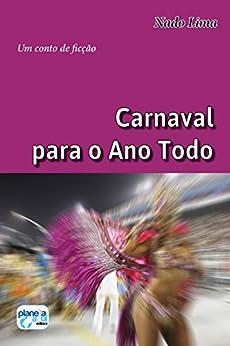 Carnaval para o Ano Todo por [Lima, Nado]
