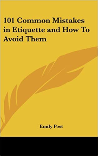 Book 101 Common Mistakes in Etiquette and How to Avoid Them