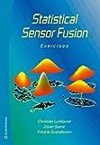 Statistical Sensor Fusion: Exercises