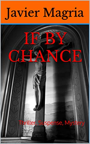If By Chance: Thriller, Suspense, Mystery (Chance Rios FBI Book 1)